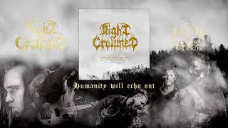 NIGHT CROWNED - Humanity Will Echo Out (Official EP stream 2018)