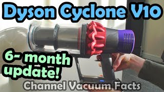 Dyson Cyclone V10 Review - 6-Month Update (Short)