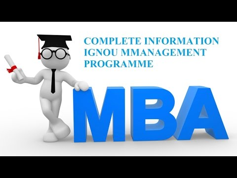 Complete Information Regarding MBA (Management Programme ) from IGNOU