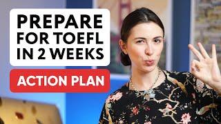 How to prepare f๐r TOEFL in 2 weeks