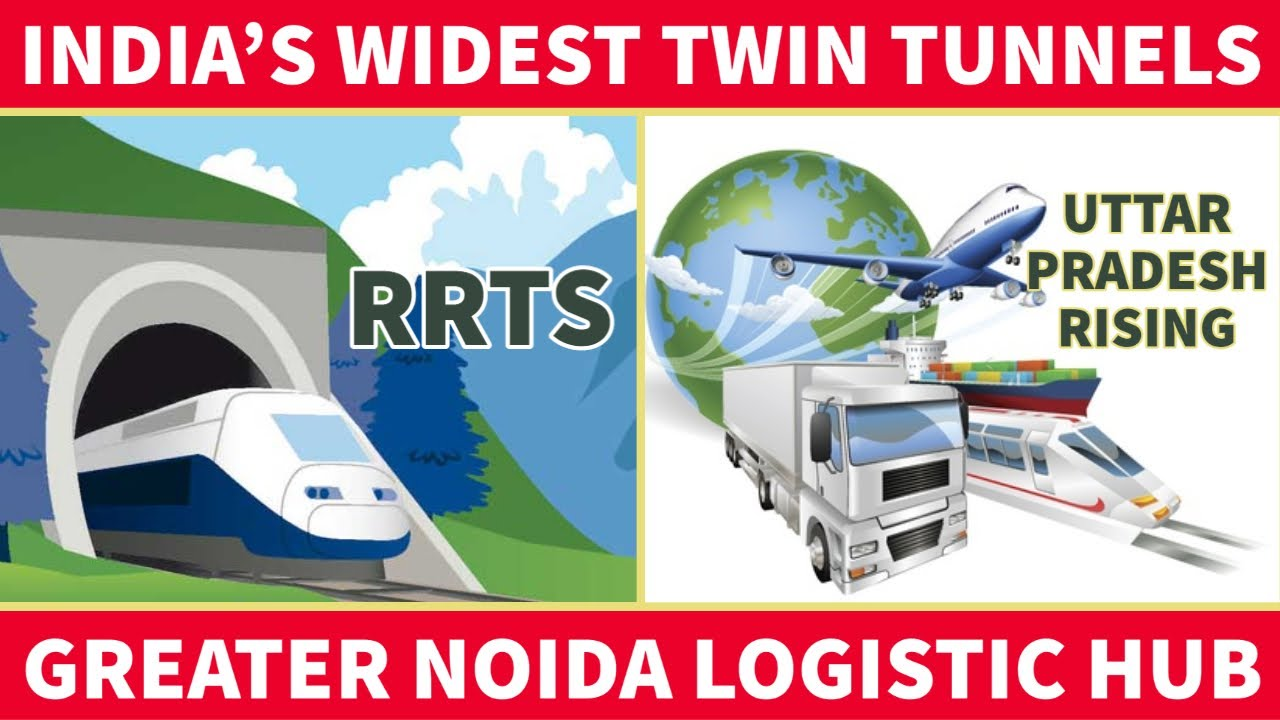 Delhi Meerut RRTS   India's widest tunnel  Greater NOIDA Logistic Hub  Toll collection by GPS