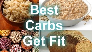 Carbs and Weight Loss | Best Food Sources