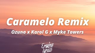 Ozuna x Karol G x Myke Towers - Caramelo Remix [Letra / Lyrics]