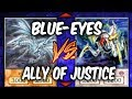 Yugioh BLUE-EYES vs ALLY OF JUSTICE (Yu-gi-oh Competitive Deck Dueling)