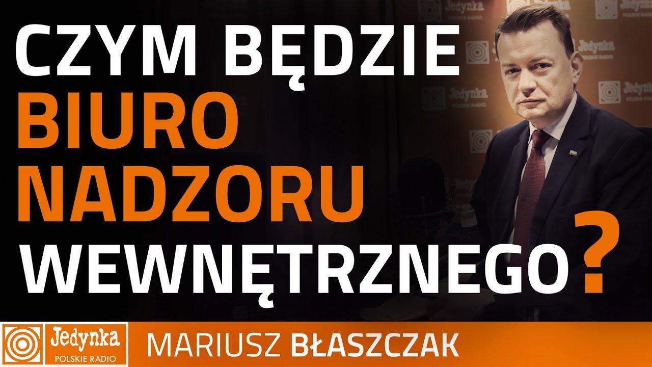 Mariusz Błaszczak: chodzi o to, żeby minister MSWiA miał będzie miał bezpośredni nadzór nad policją