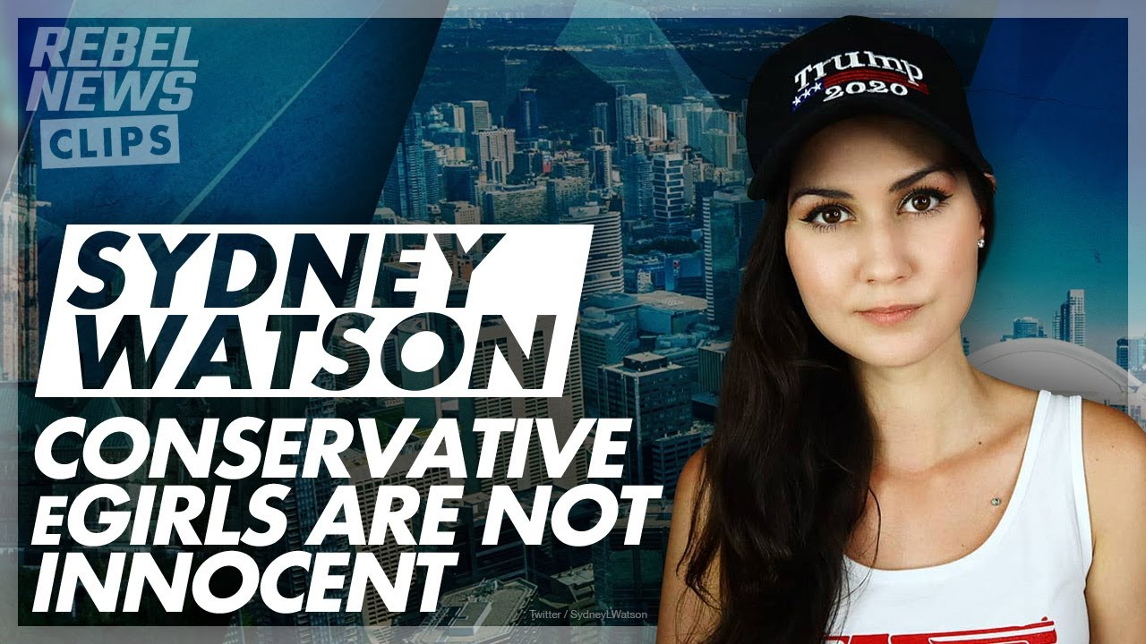 "Conservative ""eGirls"" are not innocent   Sydney Watson on Andrew Says"