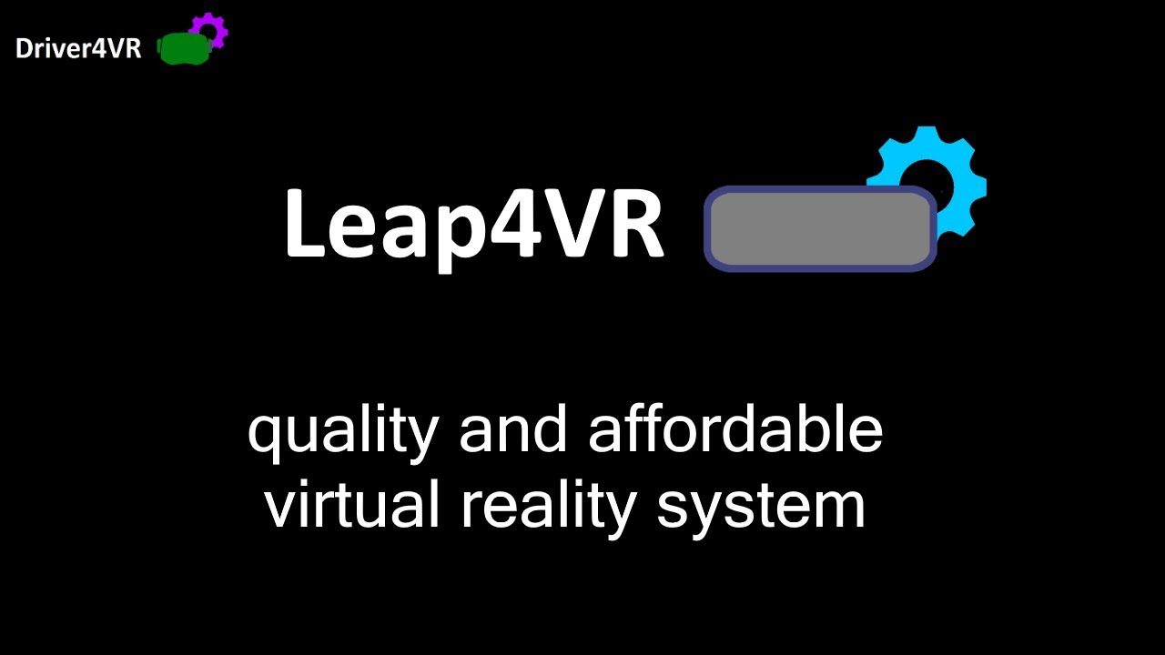 Leap4vr - Quality Steamvr Driver For Leap Motion - Preview 1  Driver4vr  06:32 HD