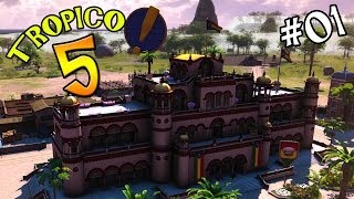 "Tropico 5 Ep 01 - ""Power, Corruption, and...Bananas!!!"""