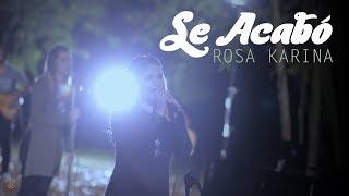 Rosa Karina - Se Acabó (Video Oficial)