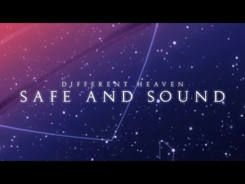 Different Heaven - Safe and Sound