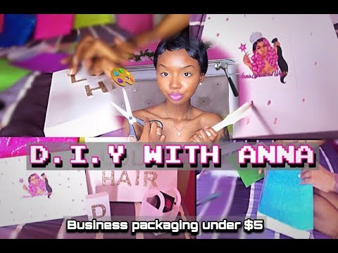D.I.Y With Anna | CUSTOM BUSINESS PACKAGING UNDER $5 !