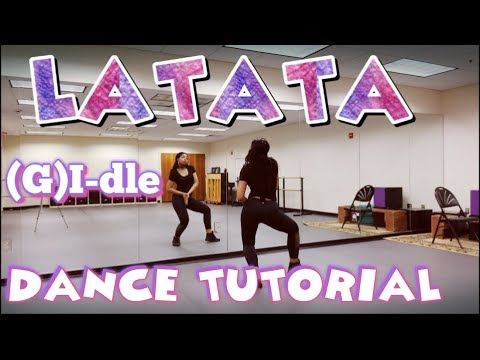 (G)I-dle ((여자)아이들)_LATATA - DANCE TUTORIAL PART 1