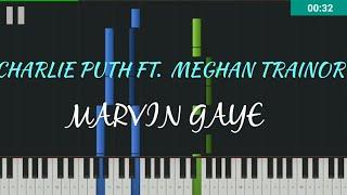 Marvin gaye - Charlie puth ft. Meghan Trainor (piano tutorial)