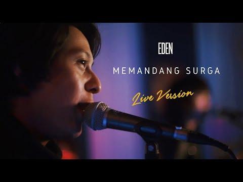 Eden - Memandang Surga ( Live Version )
