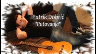 Video Patrik Dobrić - PUTOVANJA - bajkerska pjesma download MP3, 3GP, MP4, WEBM, AVI, FLV November 2017