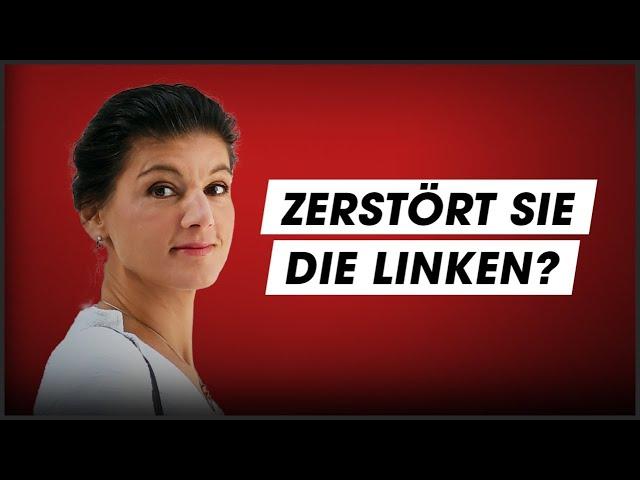 Zerstört Sahra Wagenknecht ihre Partei?
