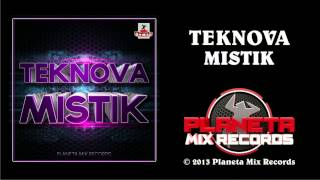 Teknova - Mistik (Stephan F Remix Edit)