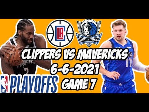 Los Angeles Clippers vs Dallas Mavericks Game 7 6/6/21 NBA Playoff Free NBA Pick & Prediction
