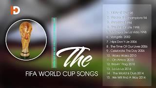 TUYỂN TẬP BÀI HÁT CHÍNH THỨC CỦA CÁC KỲ WORLD CUP -FIFA WC ALL SONGS -