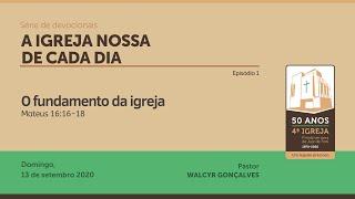 A IGREJA NOSSA DE CADA DIA | Série de devocionais