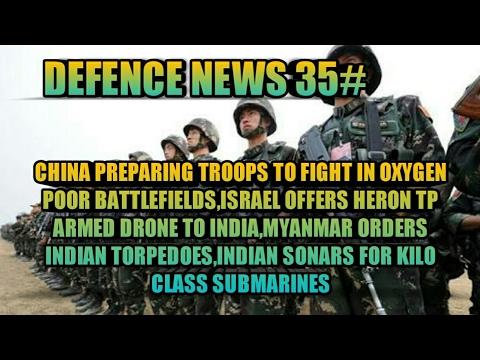 NEWS 35:CHINESE TROOPS PREPARING,HERON TP UAV OFFER TO ...