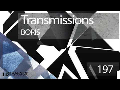 Transmissions 197 with Boris
