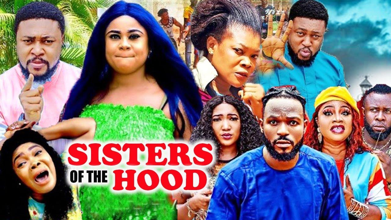 SISTERS OF THE HOOD Complete Part 1&2- [NEW MOVIE]NOSA REX/UJU OKOLI 2021 LATEST NIGERIAN MOVIE