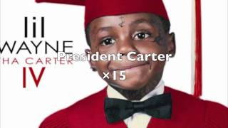 President Carter Lil Wayne Lyrics