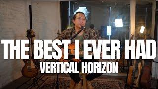 FELIX IRWAN | VERTICAL HORIZON - BEST I EVER HAD