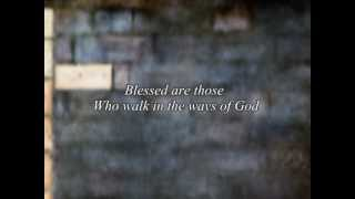 Blessed Are Those (Psalm 128)