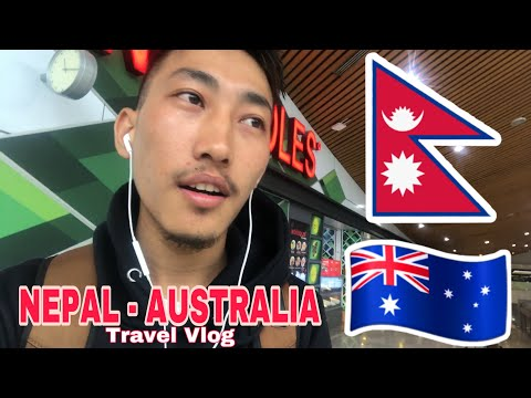 Nepal To Australia - Travel Vlog