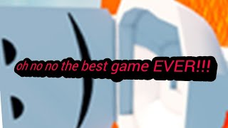 The best Game on Roblox!!!!