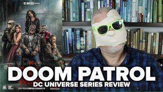 Doom Patrol (2019) DC Universe Review (Episodes 1 - 5)