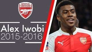 Alex Iwobi - This Is My Year (2015/16)