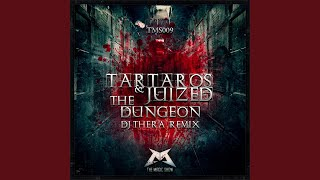 The Dungeon (Dj Thera Remix)