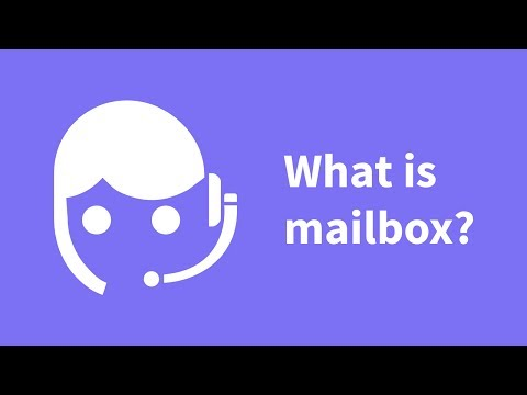 What is Mailbox?