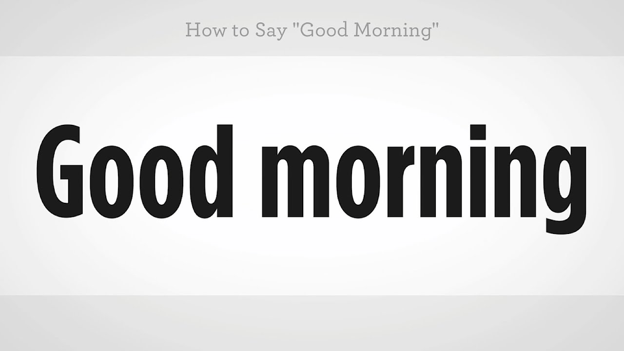 How To Say Good Morning Mandarin Chinese Youtube