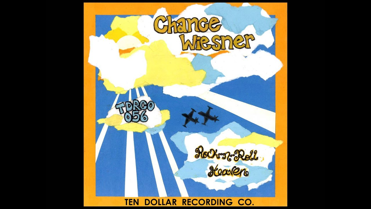Chance Wiesner - Rock N Roll Heaven