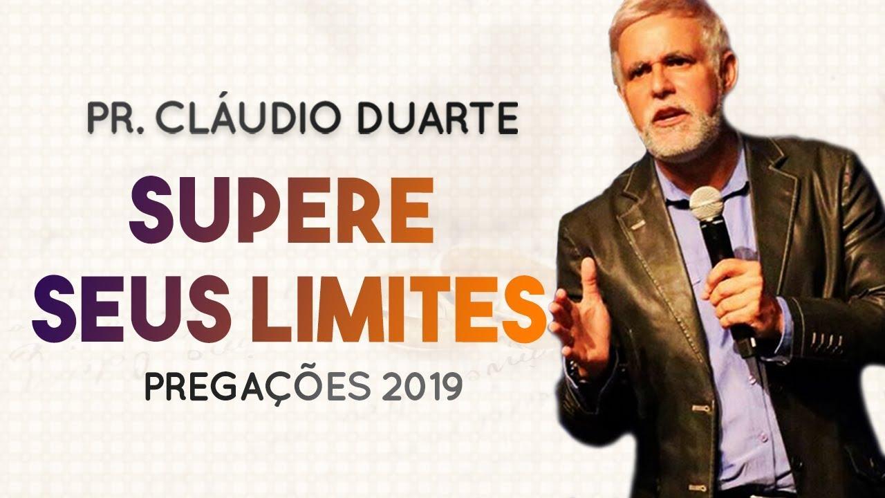 Pastor Cláudio Duarte - Supere seus LIMITES - MOTIVACIONAL - Palavras de Fé