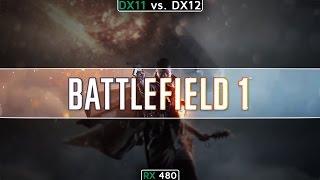 Video Battlefield 1: DirectX 11 vs DirectX 12 download MP3, 3GP, MP4, WEBM, AVI, FLV Februari 2018