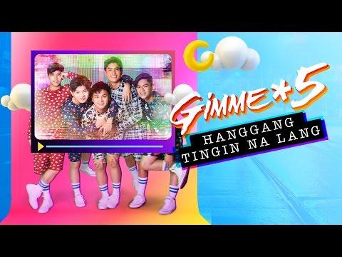 Gimme 5 - Hanggang Tingin Na Lang (Audio)
