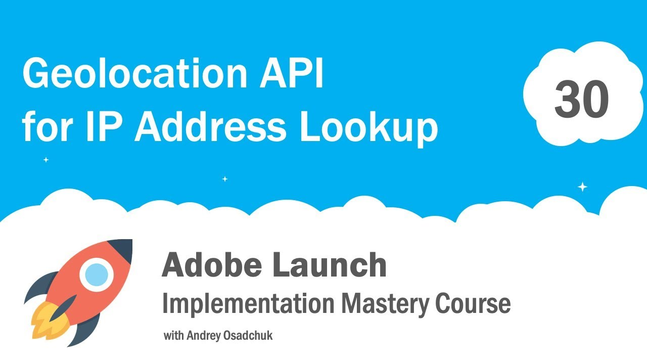 Visitor Geolocation with Adobe Launch. Implement GEO IP Lookup with JavaScript API - YouTube