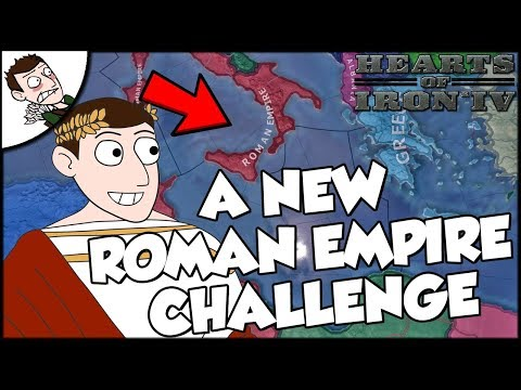 Hearts of Iron 4 HOI4 Return Of The Roman Empire Challenge