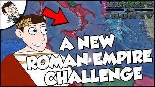 Hearts of Iron 4 HOI4 Return Of The Roman Empire Challenge