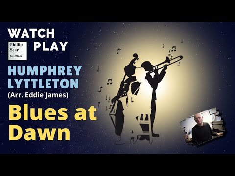 Humphrey Lyttelton (arr. Eddie James) : Blues at Dawn