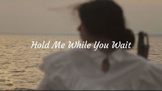 hold me while you wait - lewis capaldi (cover by samantha harvey) /// aesthetic lyrics video