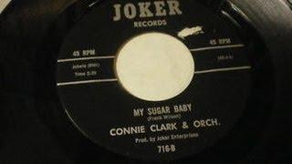 Connie Clark - My Sugar Baby   ( Northern Soul )