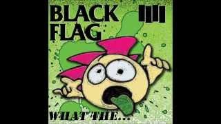 Black Flag - What The... [Full Album]