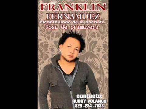 Franklin  Fernandez - Rosa De Primavera 2013 (2)