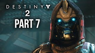 DESTINY 2 Walkthrough Part 7 - IO - FURY (Full Game) PS4 Pro Gameplay